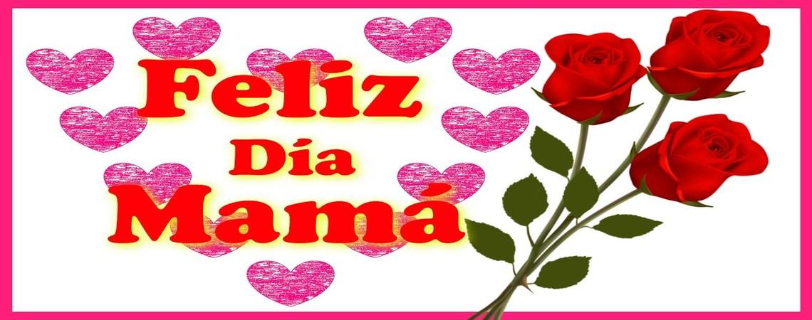 12 de Mayo Día de la Madre